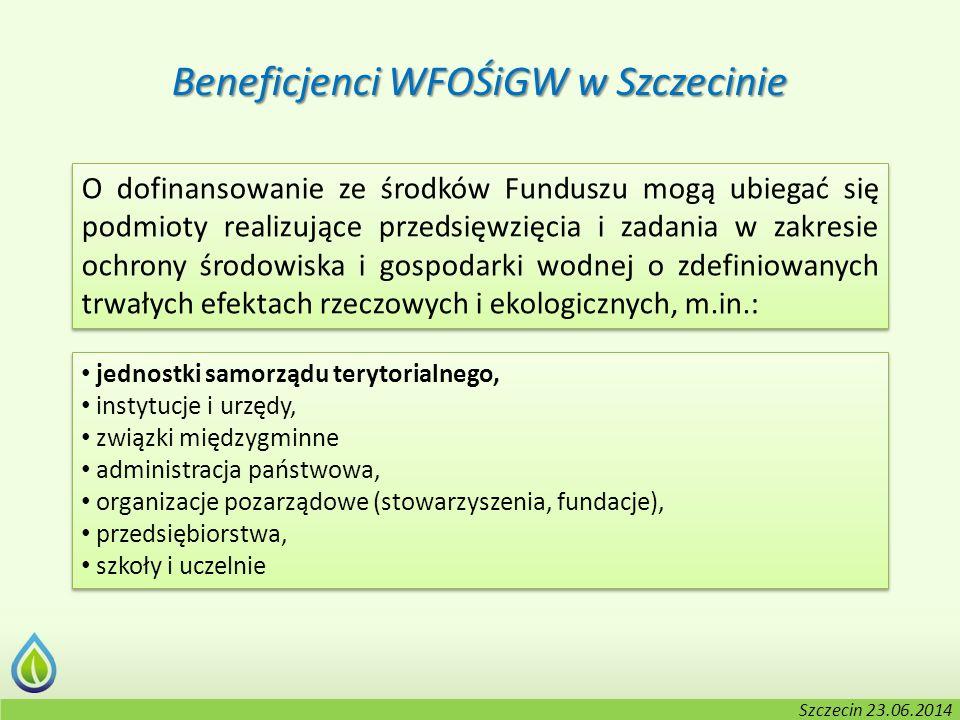Kołobrzeg, 2-3.06.2014 r. O dofinansowanie ze środków Funduszu mogą ubiegać się podmioty realizujące przedsięwzięcia i zadania w zakresie ochrony środ