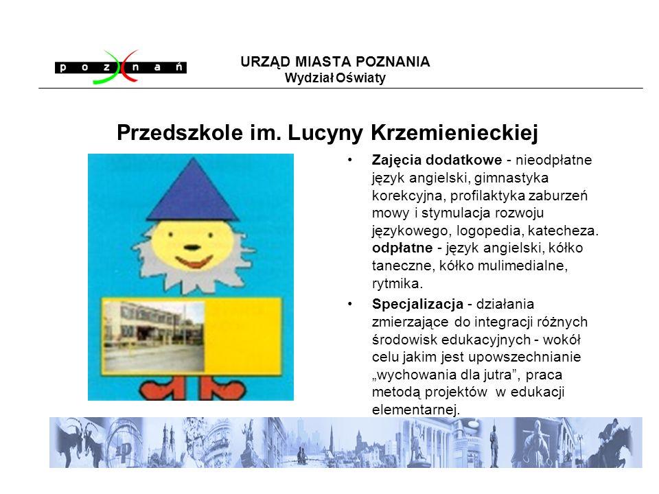 URZĄD MIASTA POZNANIA Wydział Oświaty ul.Świt 40/42, Poznań, tel.