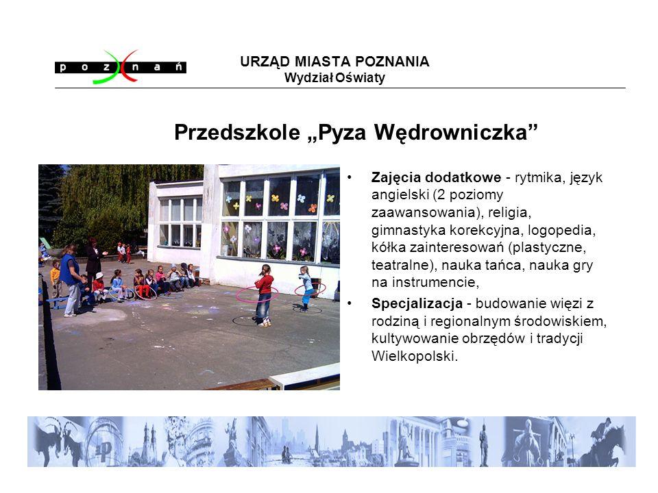 URZĄD MIASTA POZNANIA Wydział Oświaty os.Przyjaźni 126, Poznań, tel.