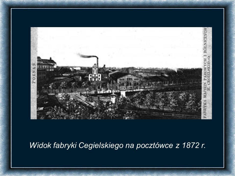 Widok fabryki Cegielskiego na pocztówce z 1872 r.