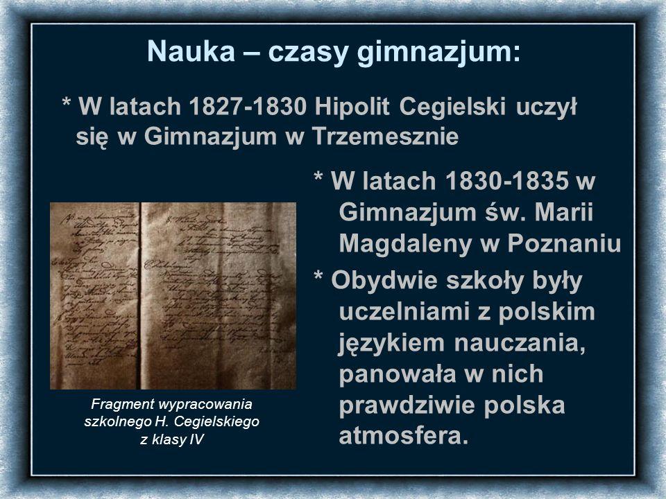 Nauka – czasy gimnazjum: * W latach 1830-1835 w Gimnazjum św.