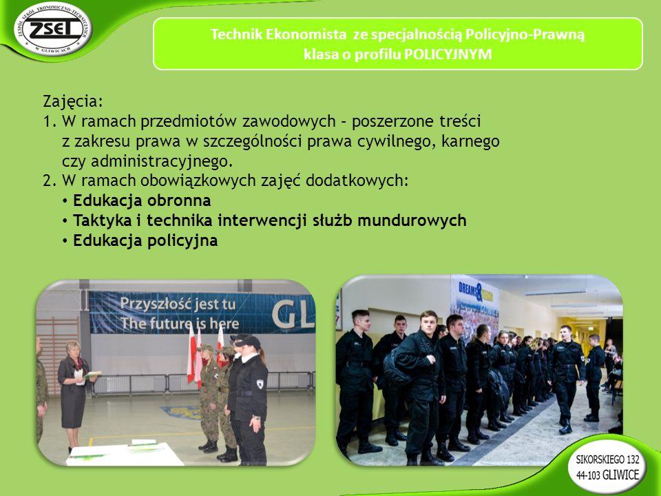 Zajęcia: 1.W ramach przedmiotów zawodowych – poszerzone treści z zakresu prawa w szczególności prawa cywilnego, karnego czy administracyjnego.