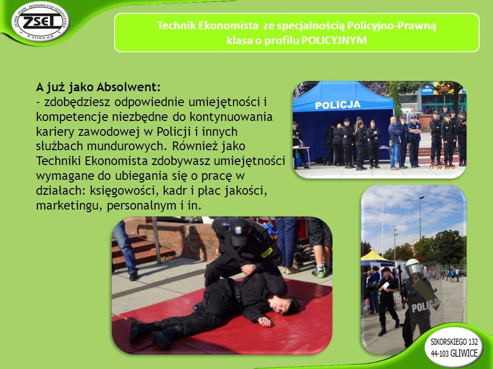 A już jako Absolwent: - zdobędziesz odpowiednie umiejętności i kompetencje niezbędne do kontynuowania kariery zawodowej w Policji i innych służbach mundurowych.