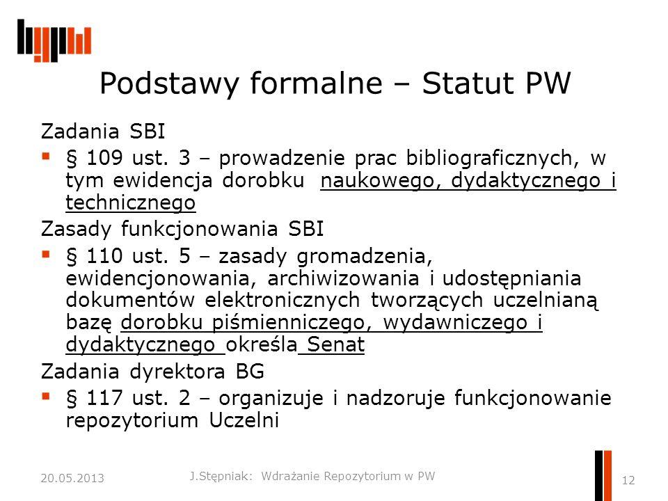 Podstawy formalne – Statut PW Zadania SBI  § 109 ust.