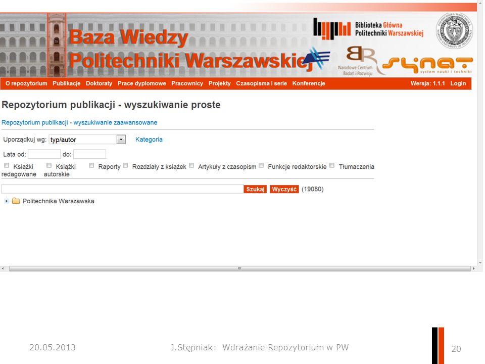 J.Stępniak: Wdrażanie Repozytorium w PW 20 20.05.2013