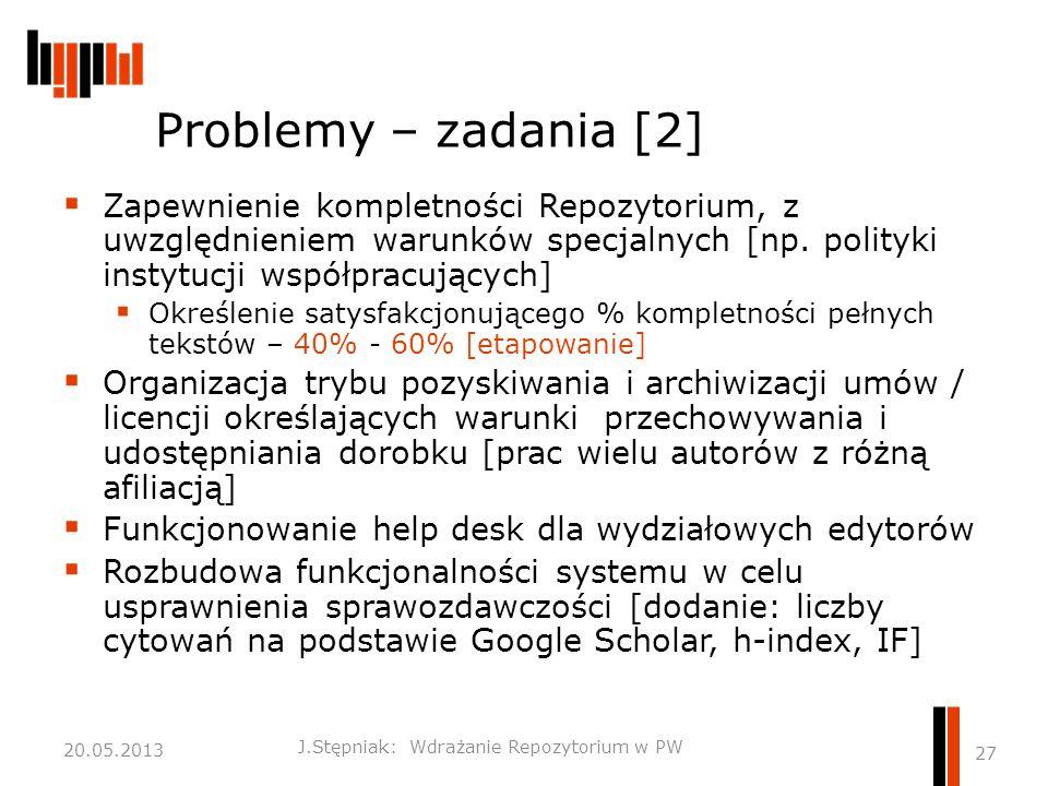 Problemy – zadania [2]  Zapewnienie kompletności Repozytorium, z uwzględnieniem warunków specjalnych [np.