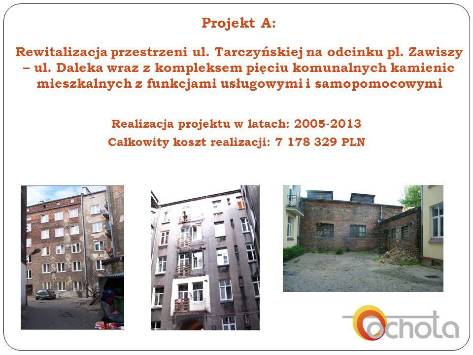 W ramach projektu A zrealizowano 9 zadań: A/1: Rewitalizacja przestrzeni ulicy Tarczyńskiej na odcinku od pl.