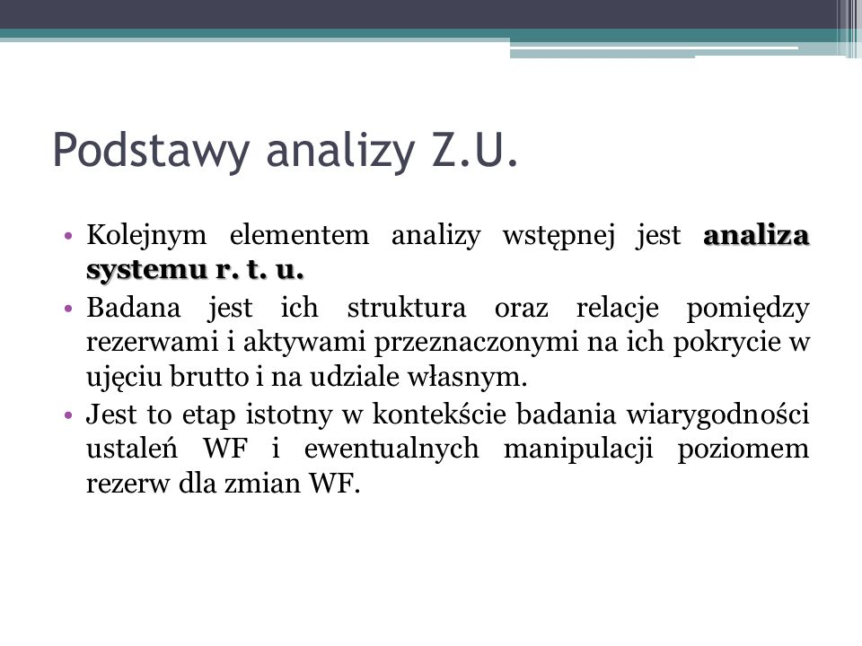 Podstawy analizy Z.U. analiza systemu r. t.