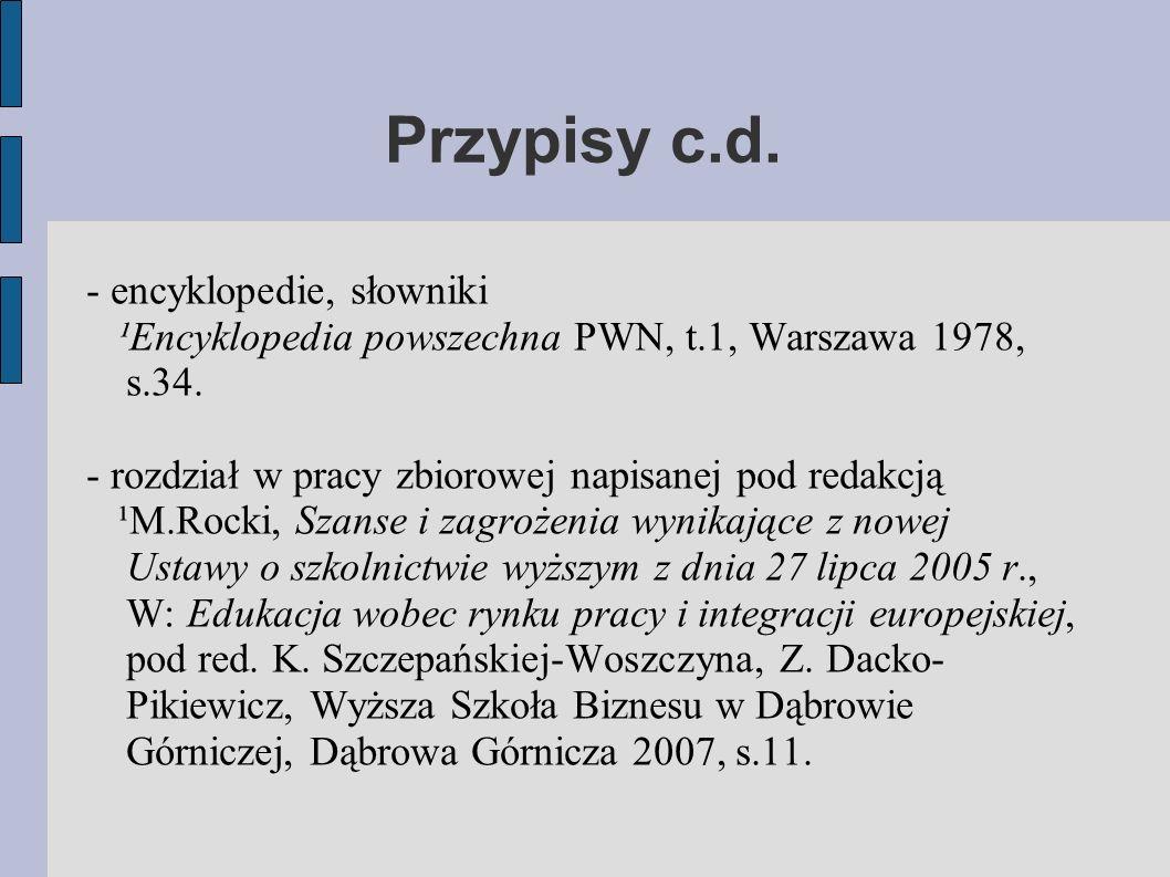 - encyklopedie, słowniki ¹Encyklopedia powszechna PWN, t.1, Warszawa 1978, s.34.