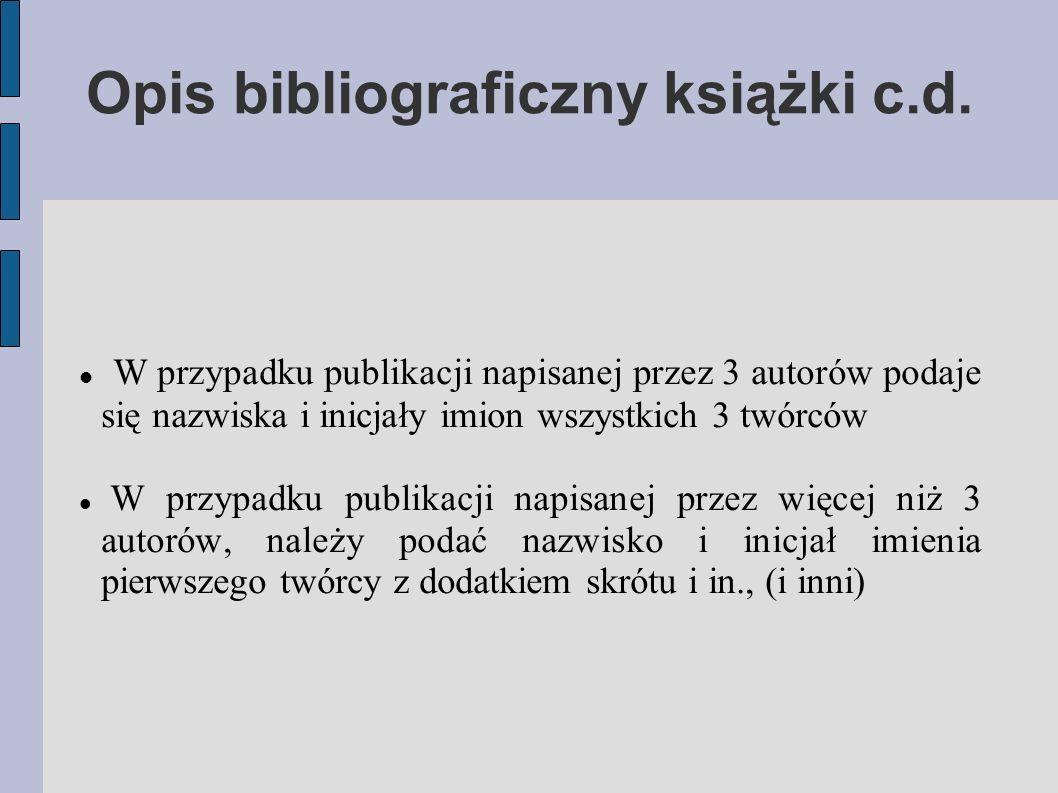Opis bibliograficzny książki c.d.
