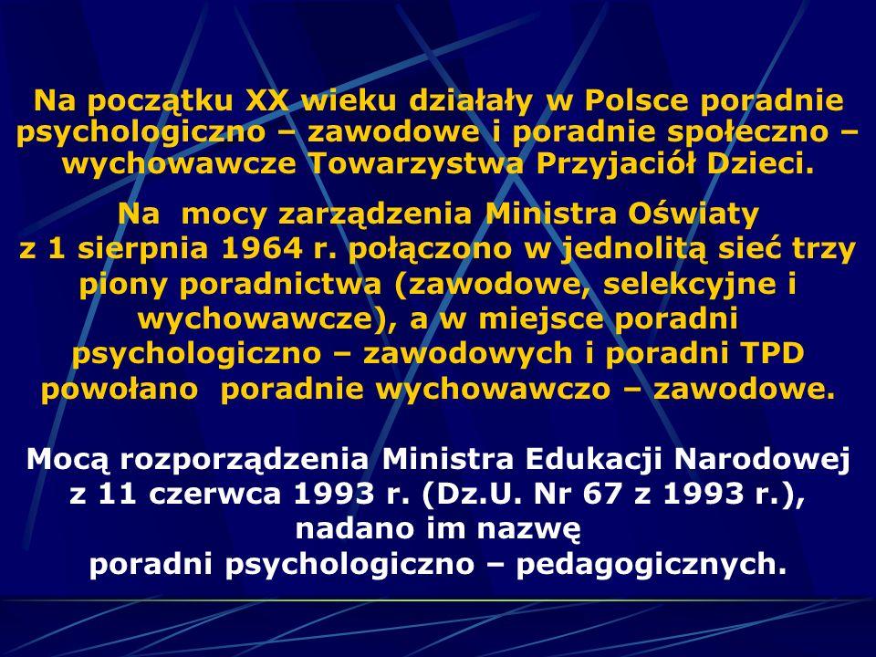 Poradnie psychologiczno - - pedagogiczne działają w oparciu o: rozporządzenie MENiS z dnia 11.12.2002 roku w sprawie szczegółowych zasad działania publicznych poradni psychologiczno – pedagogicznych w tym poradni specjalistycznych (Dz.