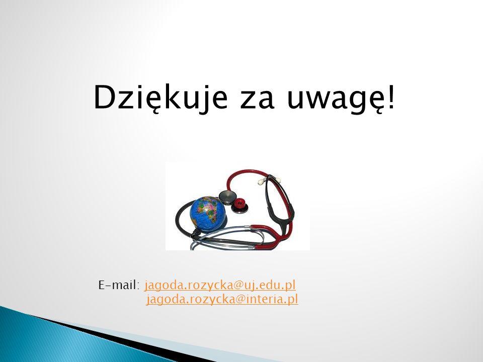 Dziękuje za uwagę! E-mail: jagoda.rozycka@uj.edu.pljagoda.rozycka@uj.edu.pl jagoda.rozycka@interia.pl