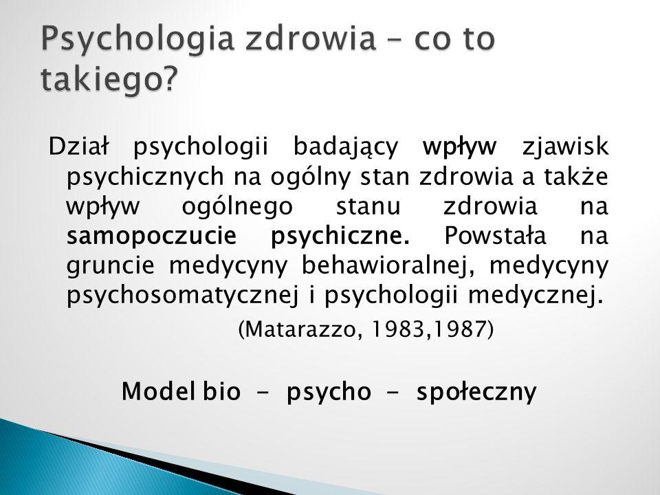 Dział psychologii badający wpływ zjawisk psychicznych na ogólny stan zdrowia a także wpływ ogólnego stanu zdrowia na samopoczucie psychiczne. Powstała