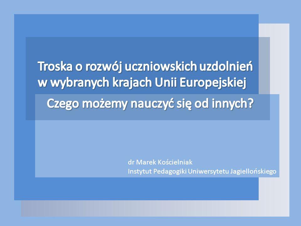 dr Marek Kościelniak Instytut Pedagogiki Uniwersytetu Jagiellońskiego