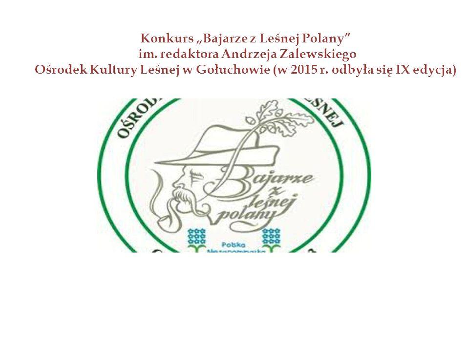 """Konkurs """"Bajarze z Leśnej Polany im."""