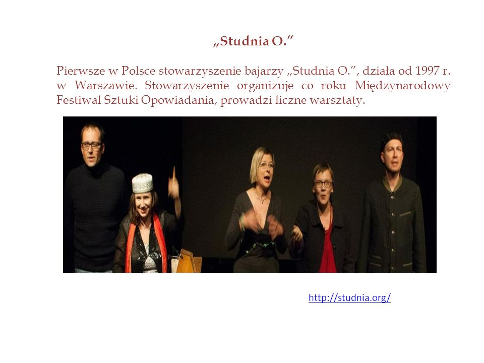 MuBaBaO Muzeum Bajek, Baśni i Opowieści, kt ó rego założycielem jest jeden z najbardziej znanych polskich gawędziarzy Michał Malinowski (w Konstancinie-Jeziornej) http://mubabao.pl/muzeum/