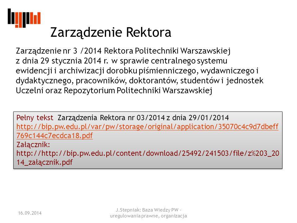 Zarządzenie nr 3 /2014 Rektora Politechniki Warszawskiej z dnia 29 stycznia 2014 r.