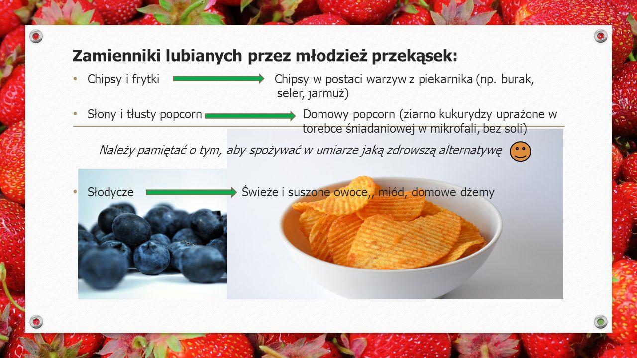 Zamienniki lubianych przez młodzież przekąsek: Chipsy i frytki Chipsy w postaci warzyw z piekarnika (np.