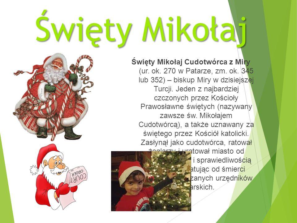 Święty Mikołaj Święty Mikołaj Cudotwórca z Miry (ur.