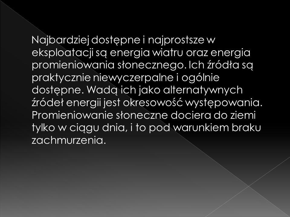 > elektrownie, które wyprodukowaną energię elektryczną oddają do systemu elektroenergetycznego, > alternatywne źródła energii, zasilające wydzielony obwód odbiorczy lub grupę takich obwodów.