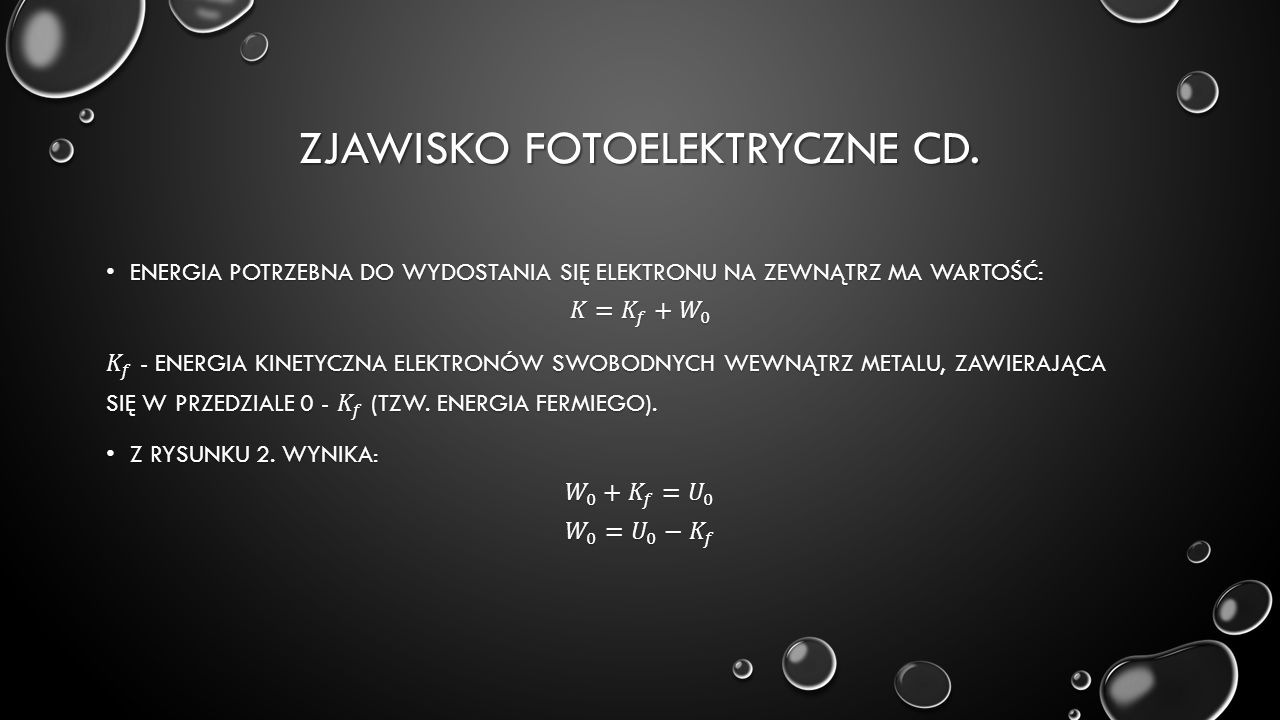 ZJAWISKO FOTOELEKTRYCZNE CD.