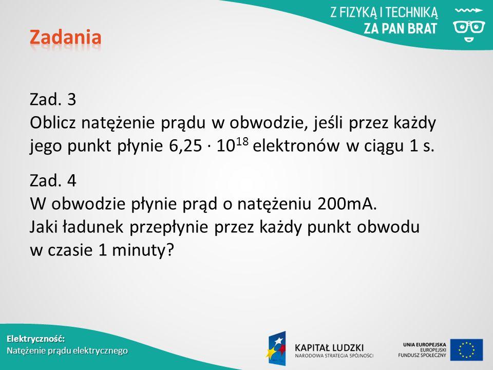 Elektryczność: Natężenie prądu elektrycznego Zad.