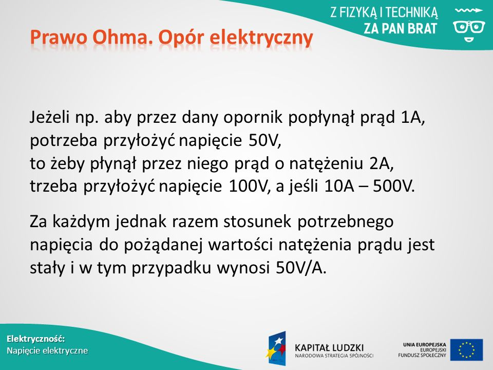 Elektryczność: Napięcie elektryczne Jeżeli np.