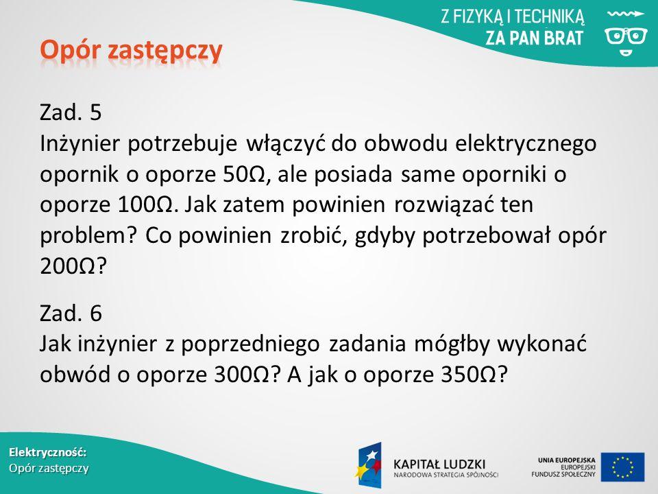 Elektryczność: Opór zastępczy Zad.