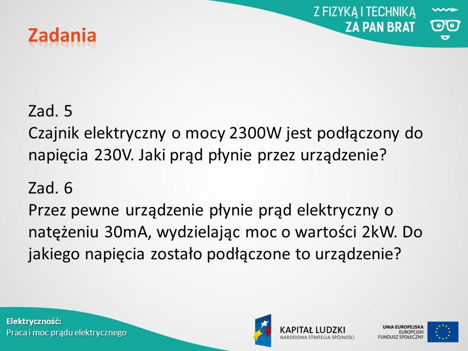 Elektryczność: Praca i moc prądu elektrycznego Zad.