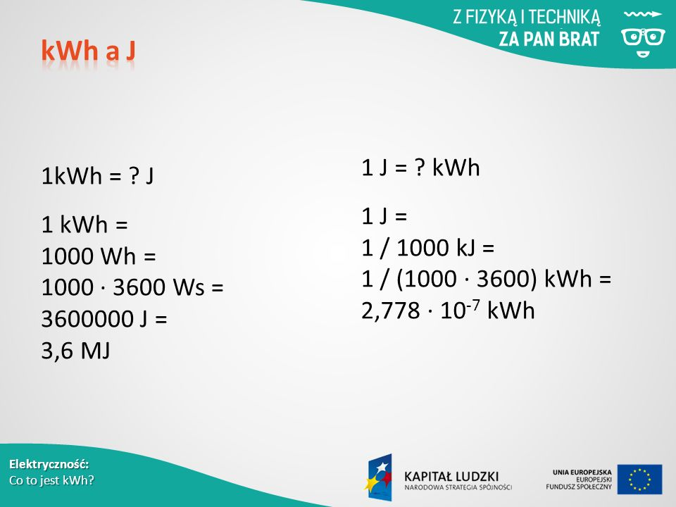 Elektryczność: Co to jest kWh. 1kWh = .