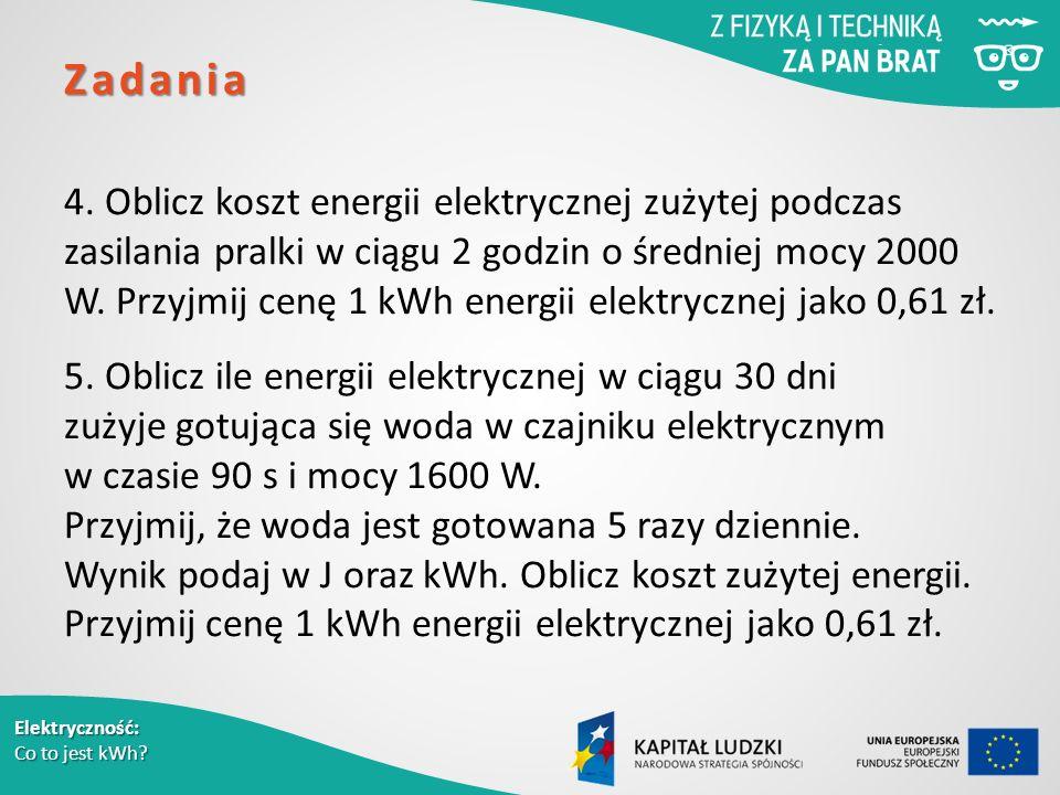 Elektryczność: Co to jest kWh. Zadania 4.