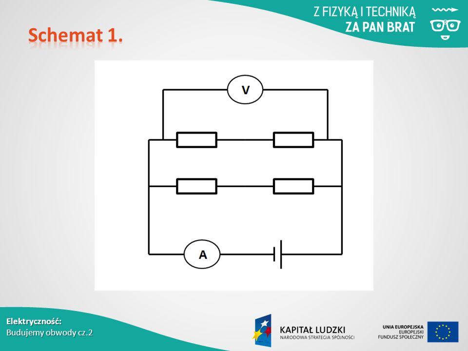 Elektryczność: Budujemy obwody cz.2