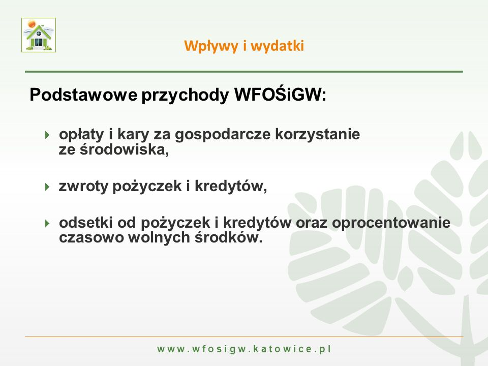 w w w.w f o s i g w. k a t o w i c e. p l Od 2002 r.