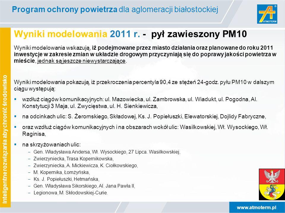 www.atmoterm.pl Inteligentne rozwiązania aby chronić środowisko Wyniki modelowania 2011 r. - pył zawieszony PM10 Wyniki modelowania wskazują, iż podej