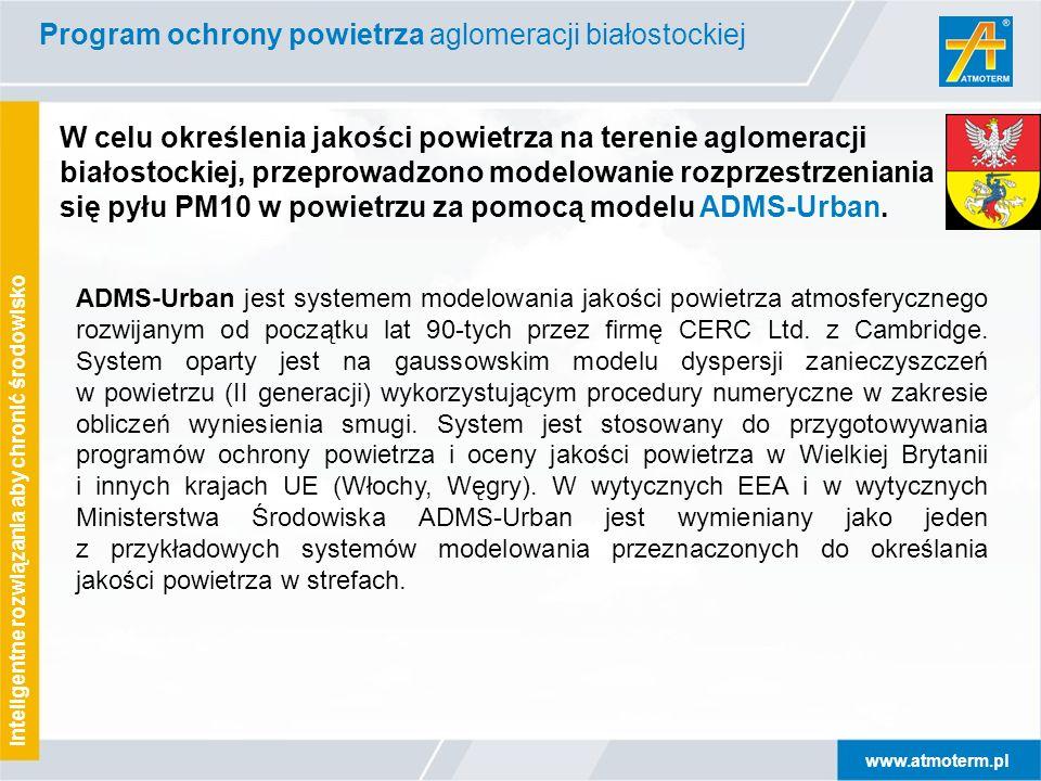 www.atmoterm.pl Inteligentne rozwiązania aby chronić środowisko W celu określenia jakości powietrza na terenie aglomeracji białostockiej, przeprowadzo