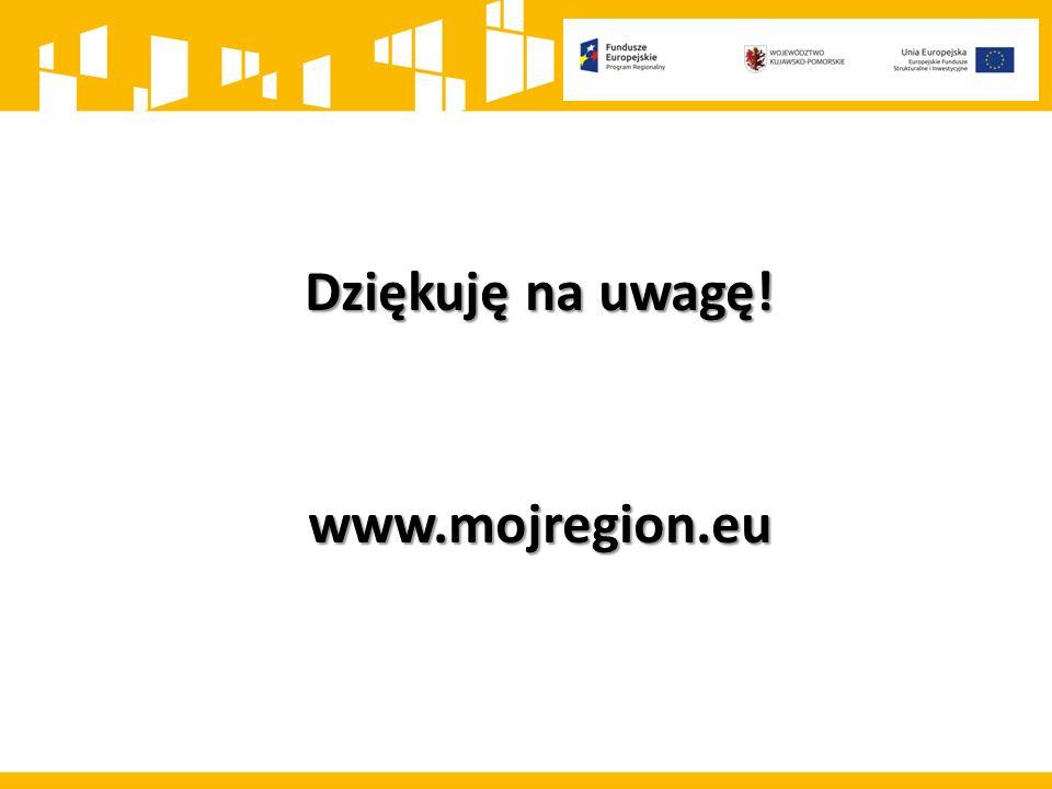 Dziękuję na uwagę! www.mojregion.eu