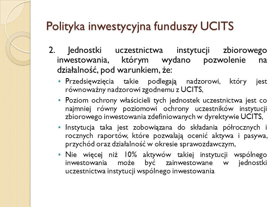 Polityka inwestycyjna funduszy UCITS 2.