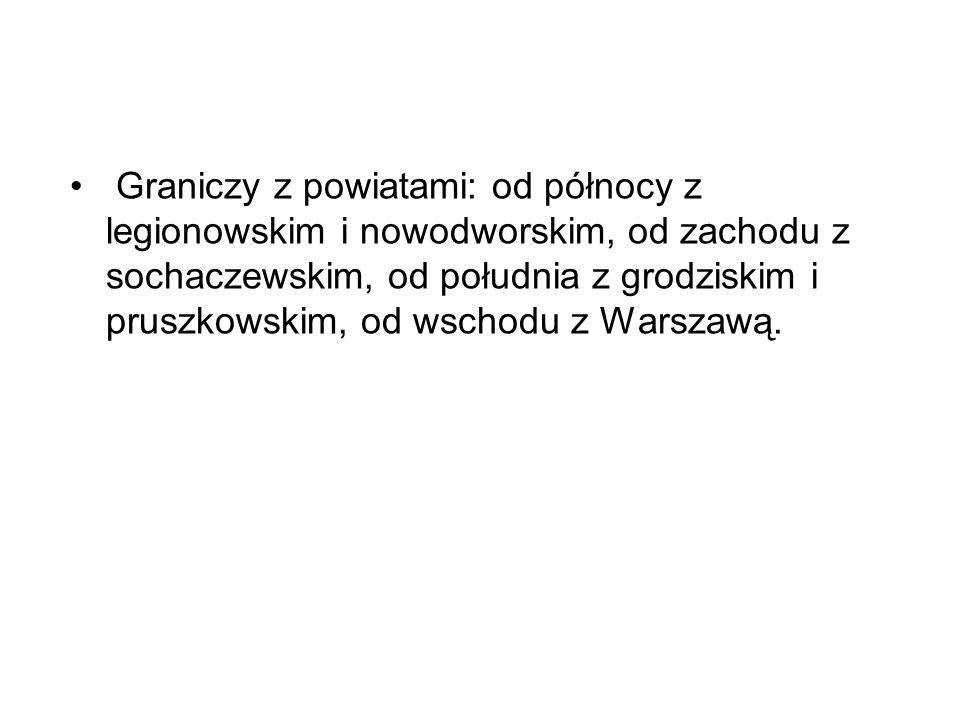 Graniczy z powiatami: od północy z legionowskim i nowodworskim, od zachodu z sochaczewskim, od południa z grodziskim i pruszkowskim, od wschodu z Warszawą.