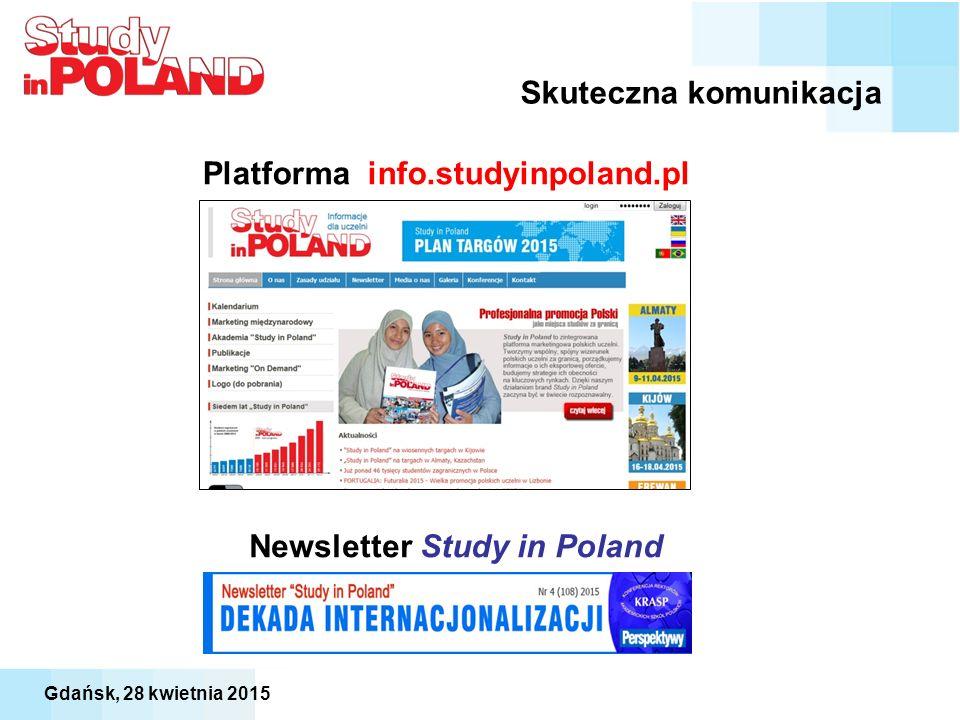 Newsletter Study in Poland Platforma info.studyinpoland.pl Skuteczna komunikacja Gdańsk, 28 kwietnia 2015
