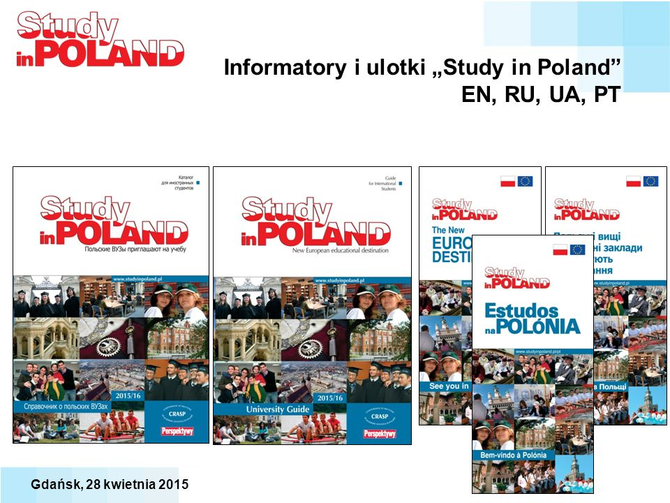 """Informatory i ulotki """"Study in Poland"""" EN, RU, UA, PT Gdańsk, 28 kwietnia 2015"""