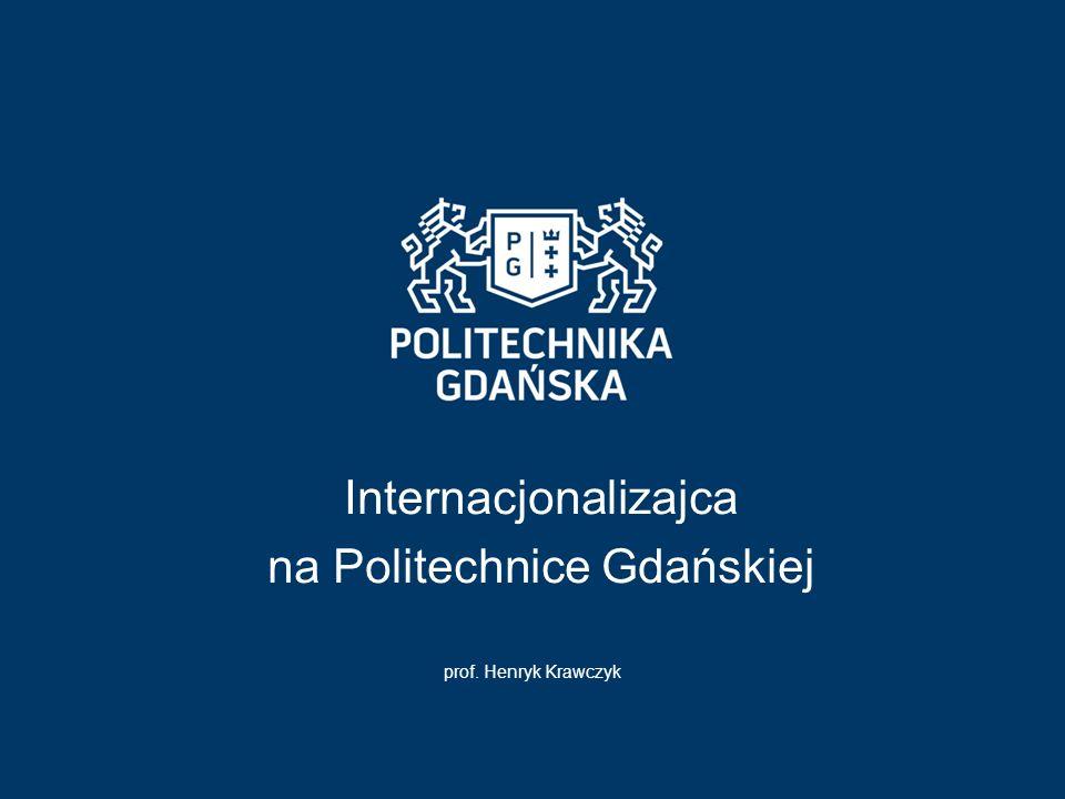 Internacjonalizajca na Politechnice Gdańskiej prof. Henryk Krawczyk