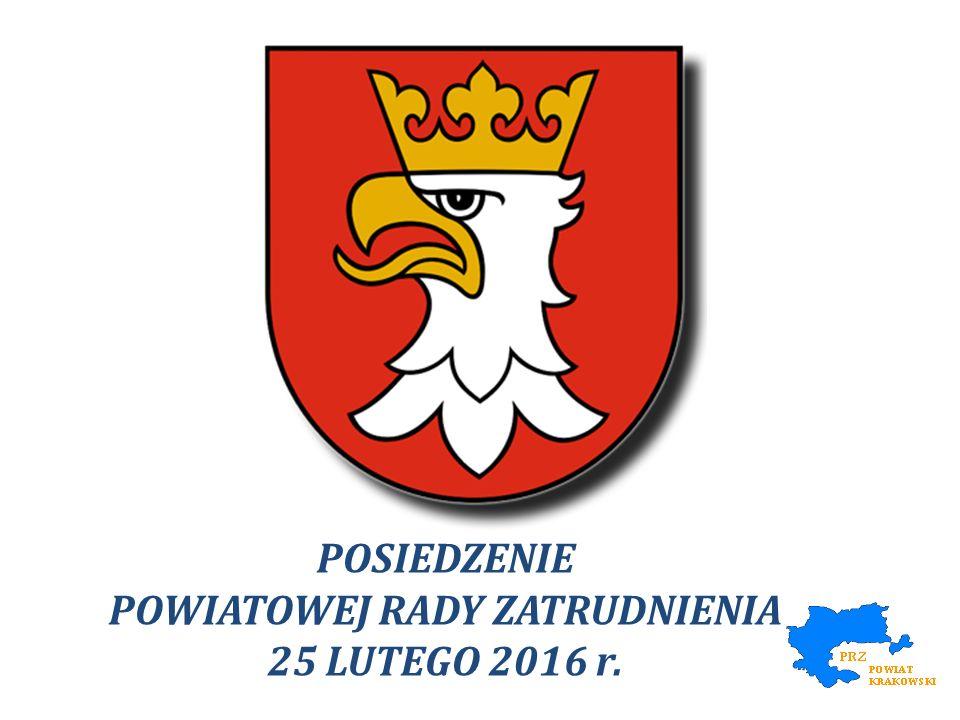 Porządek obrad posiedzenia Powiatowej Rady Zatrudnienia V Kadencji w dniu 25.02.2016 roku 1.Powitanie przez Przewodniczącego Starosty Krakowskiego oraz Członków Powiatowej Rady Zatrudnienia.