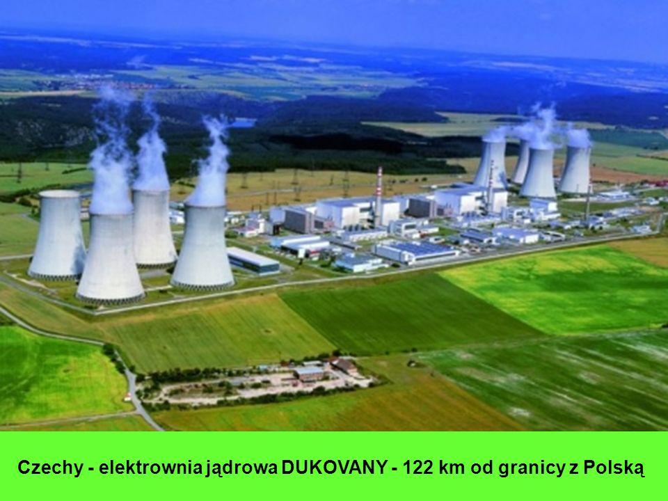 Czechy - elektrownia jądrowa DUKOVANY - 122 km od granicy z Polską