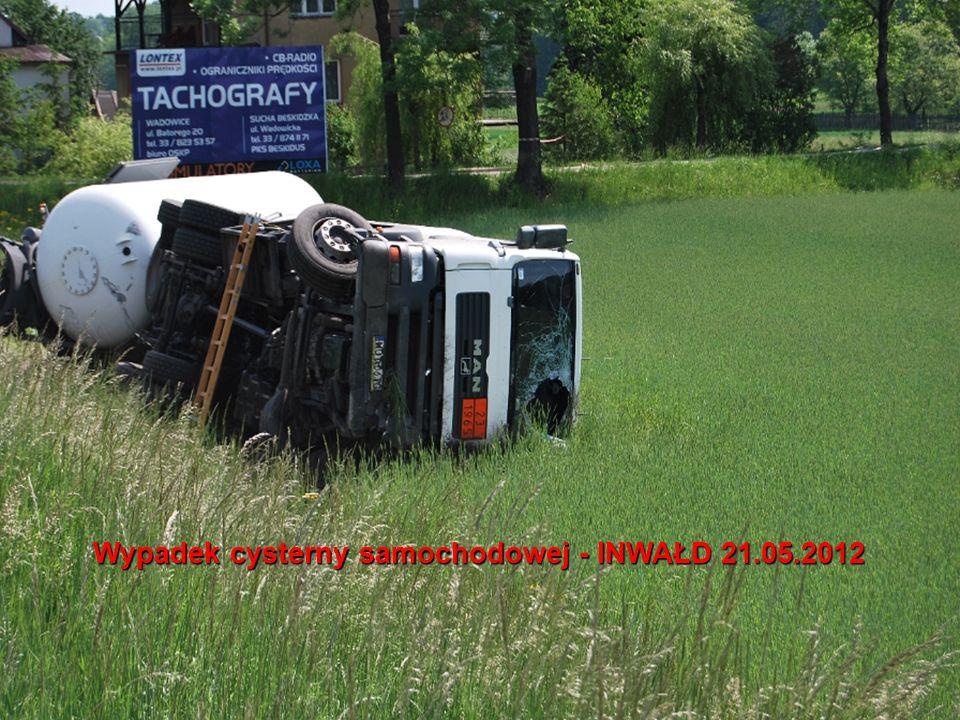 Wypadek cysterny samochodowej - INWAŁD 21.05.2012