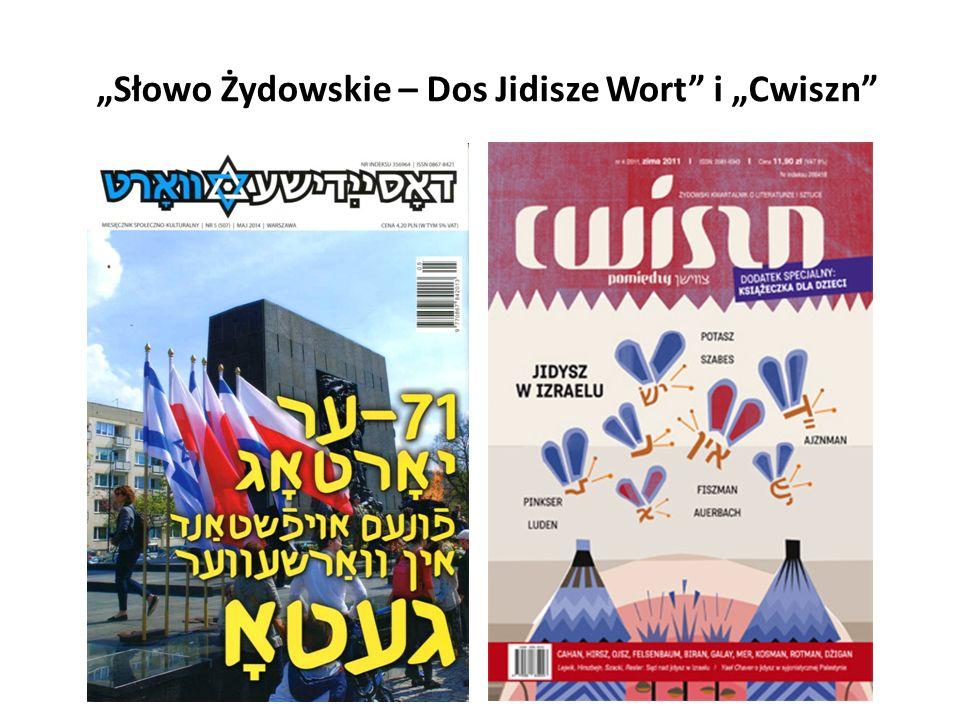 """""""Słowo Żydowskie – Dos Jidisze Wort"""" i """"Cwiszn"""""""