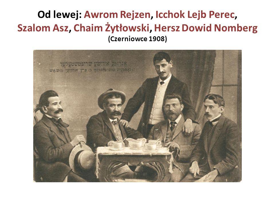 Od lewej: Awrom Rejzen, Icchok Lejb Perec, Szalom Asz, Chaim Żytłowski, Hersz Dowid Nomberg (Czerniowce 1908)