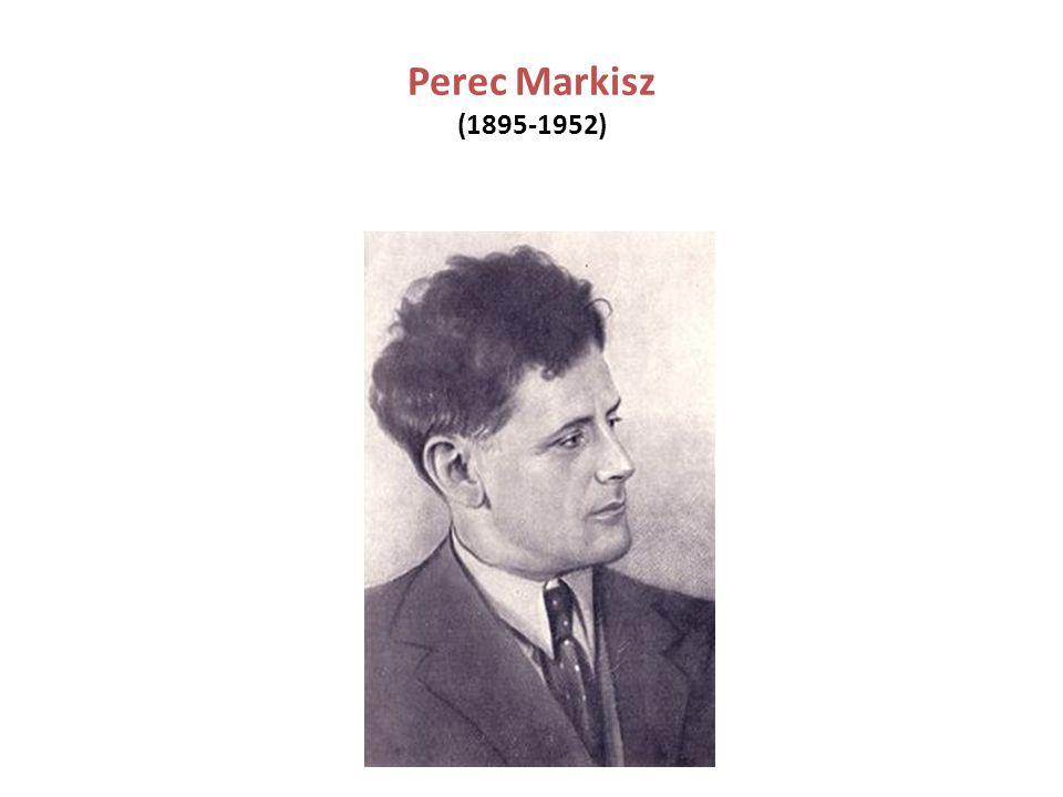 Perec Markisz (1895-1952)