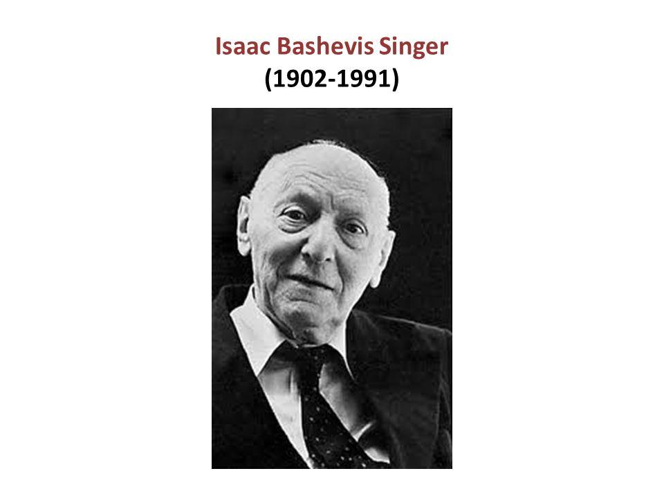 Isaac Bashevis Singer (1902-1991)