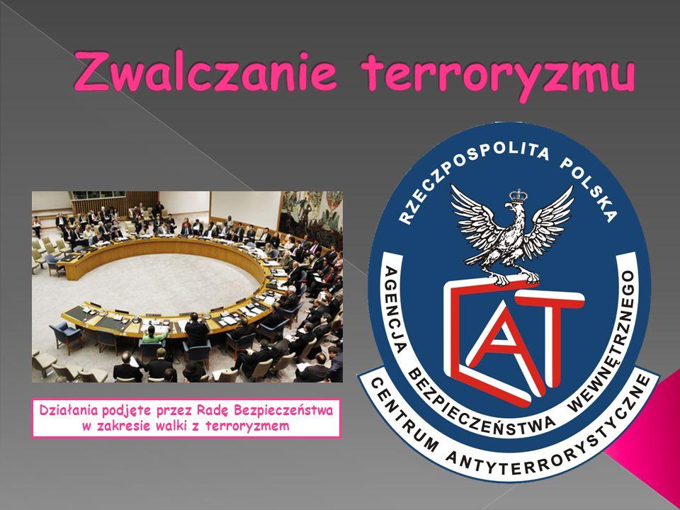 Działania podjęte przez Radę Bezpieczeństwa w zakresie walki z terroryzmem