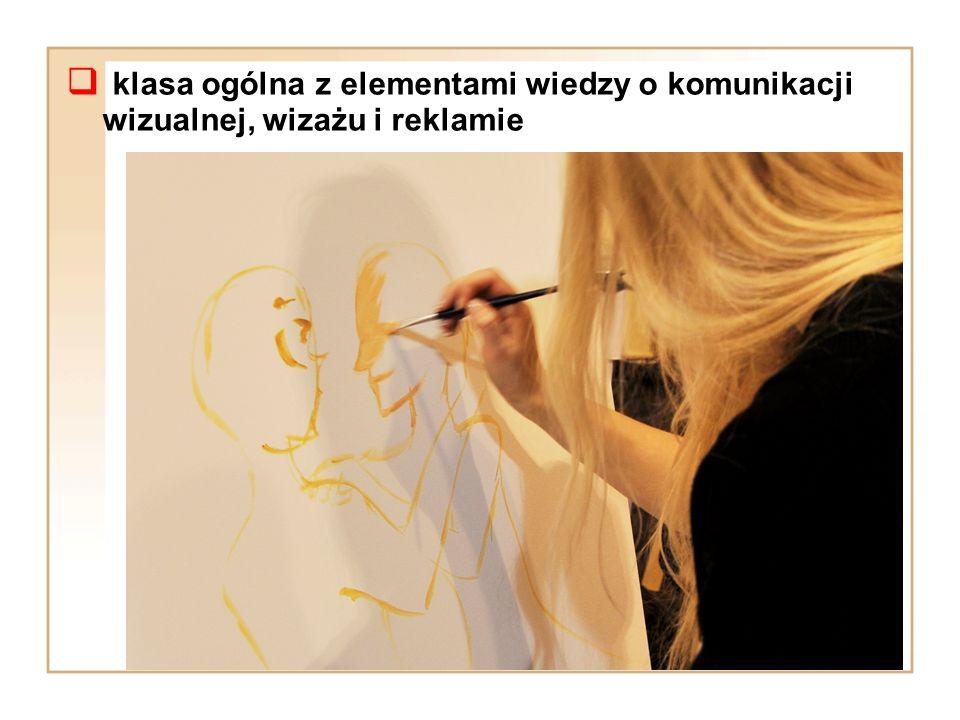  k k lasa ogólna z elementami wiedzy o komunikacji wizualnej, wizażu i reklamie